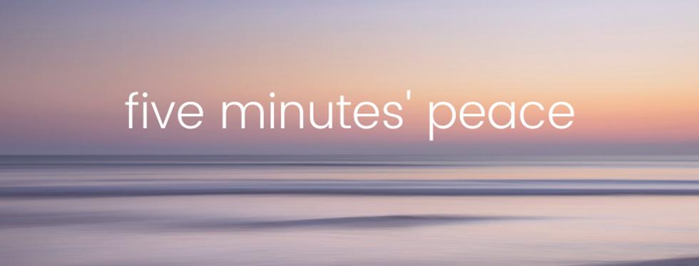 Five minutes' peace header plain.png
