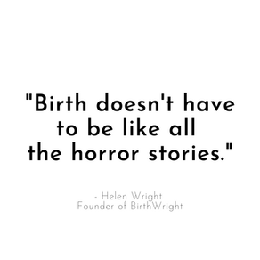 Newsflash! Birth doesn't have to be like all the horror stories!