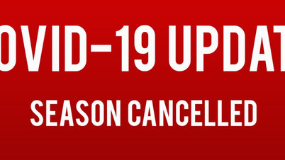 Remainder of Season Cancelled (Covid-19)
