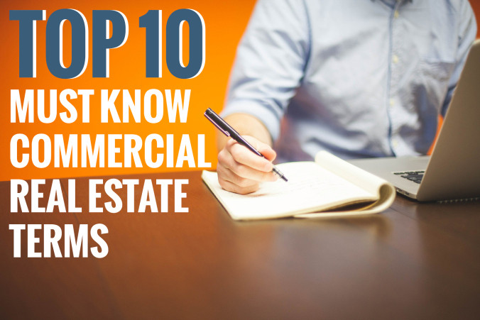 10 Must-Know Commercial Real Estate Terms