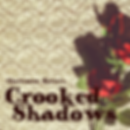 Crooked Shadows.png