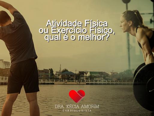 Atividade física ou exercício físico, qual é o melhor?