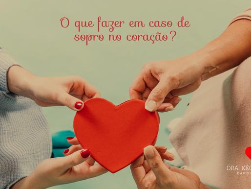 O que fazer em caso de sopro no coração?