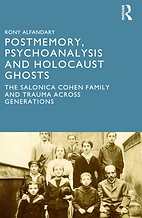 Postmemory, Psychoanalysis and the Holocaust