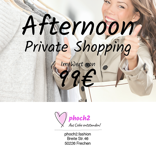 Private Shopping Afternoon