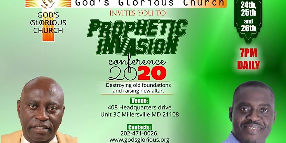 God's Glorious Church Presents:Prophetic Invasion Conference 2020