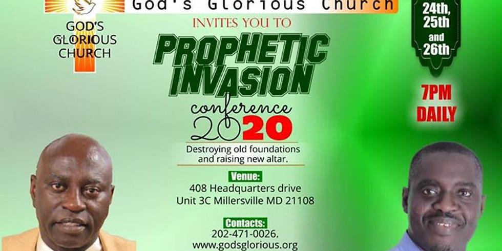 God's Glorious Church Presents: Prophetic Invasion 2020