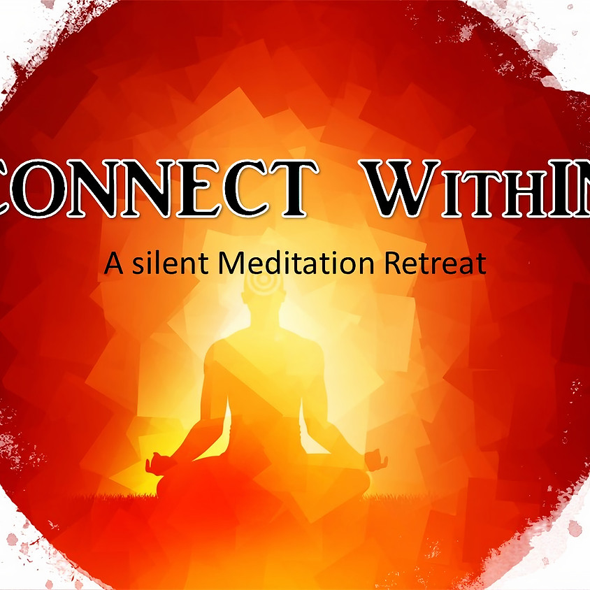 Connect Within - A Silent Meditation Retreat with Kay Adkins