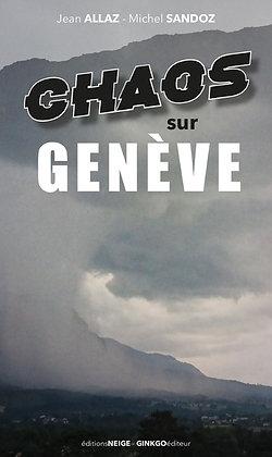 Chaos sur Genève