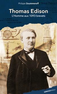 Thomas Edison, l'homme au 1093 brevets