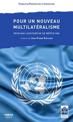 Pour un nouveau multilatéralisme