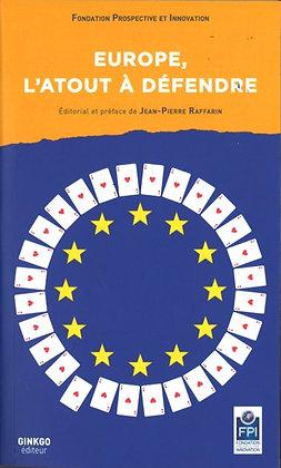 Europe, l'atout à défendre