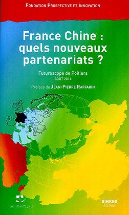 France Chine : quels nouveaux partenariats