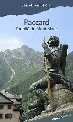 Paccard, l'oublié du mont Blanc
