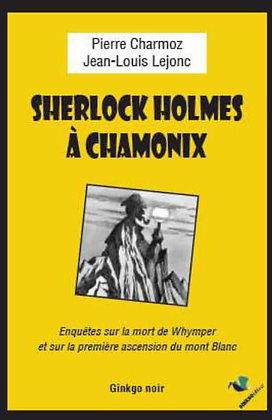 Sherlock Holmes à Chamonix