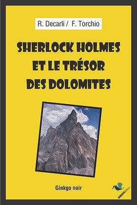 Sherlock  Holmes  et  le  trésor  des  Dolomites