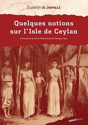 Quelques notions sur l'Isle de Ceylan