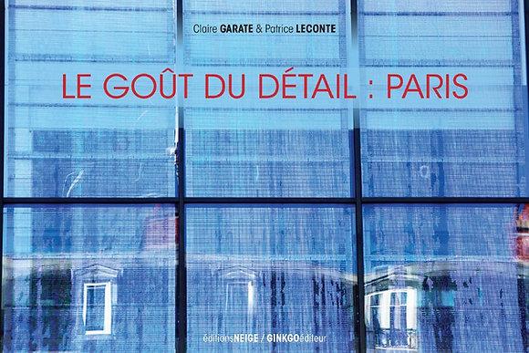 Le Goût du détail : Paris