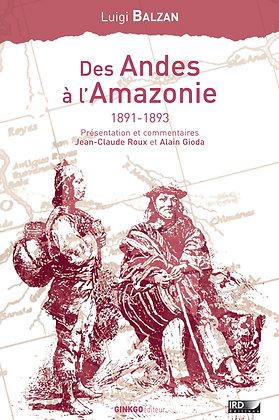 Des Andes à l'Amazonie (1891-1893)