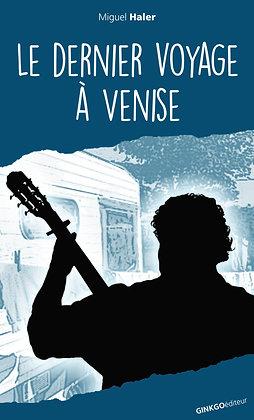Le Dernier voyage à Venise