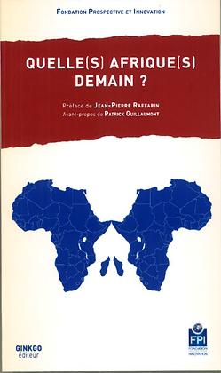 Quelle(s) Afrique(s) demain?