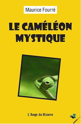 Le Caméléon mystique