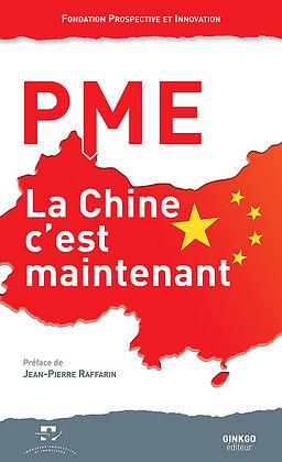 PME, la Chine c'est maintenant