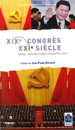 XIXe Congrès: XXIe Siècle.