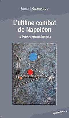 L'ultime combat de Napoléon
