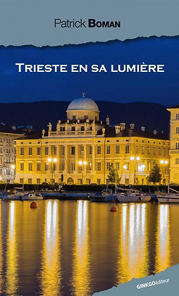 Trieste en sa lumière