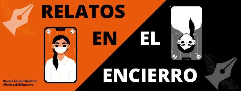 Selección #RelatosEnElEncierro