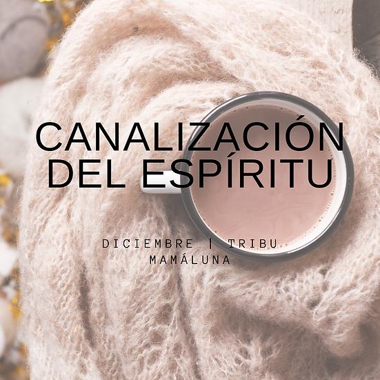 Canalización del Espíritu Diciembre 2019
