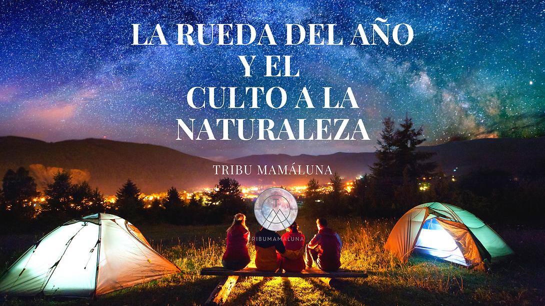 LA RUEDA DEL AÑO Y EL CULTO A LA NATURALEZA (1).png