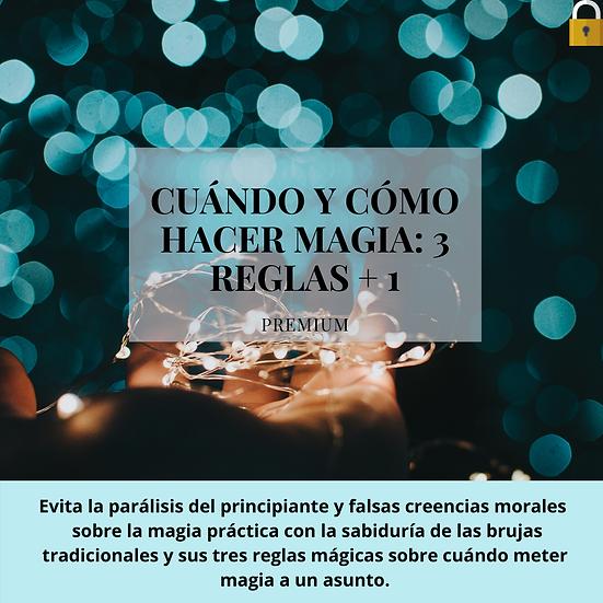 CUÁNDO Y CÓMO HACER MAGIA: 3 reglas + 1 de la brujería tradicional