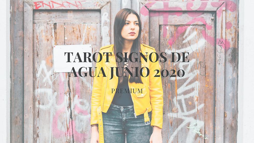 Tarot signos de Agua Junio 2020