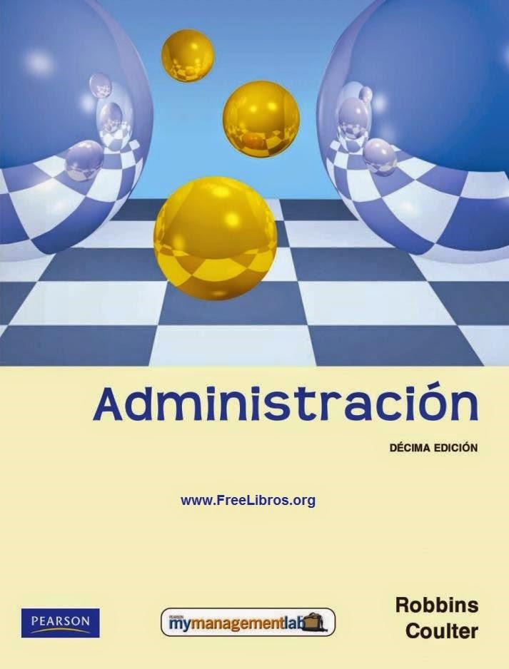 Libro De Administración - 10ma Edición - Stephen P. Robbins & Mary Coulter Pdf  @tataya.com.mx