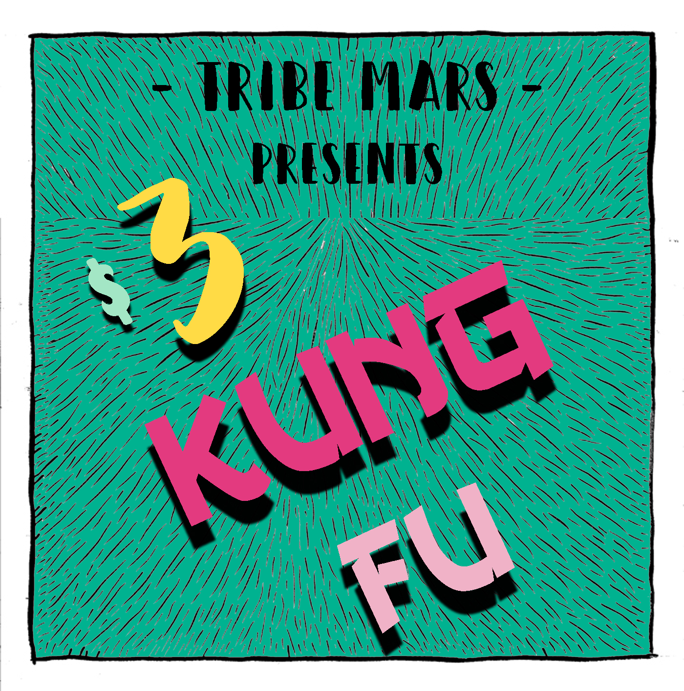 $3 Kung Fu single cover