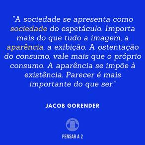 """""""A ostentação do consumo, vale mais que o próprio consumo..."""""""