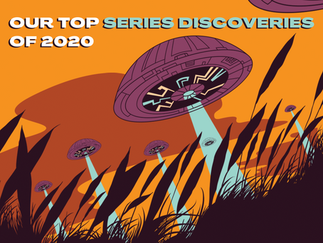 Our Top 10 Series Discoveries of 2020