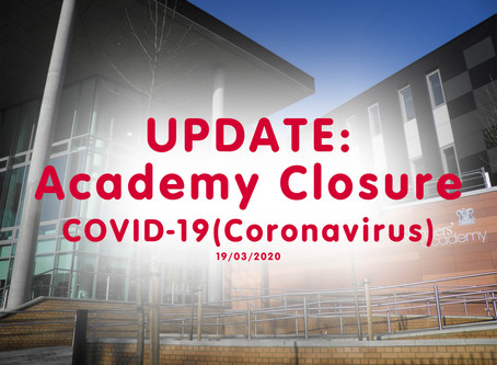 Academy update on Closure and Examinations