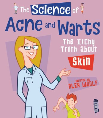 The Science of Acne and Warts