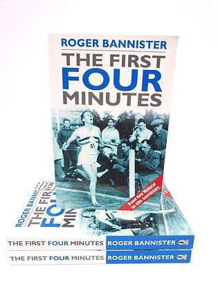 The First Four Minutes - Roger Bannister
