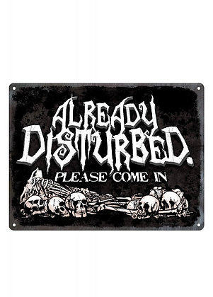 Already Disturbed Mini Tin Sign