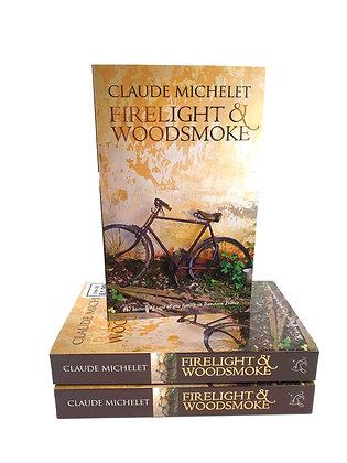 Firelight & Woodsmoke - Claude Michelet