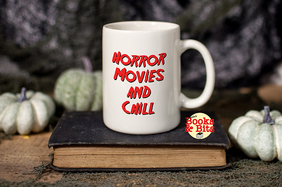 Horror Movies and Chill Ceramic Mug