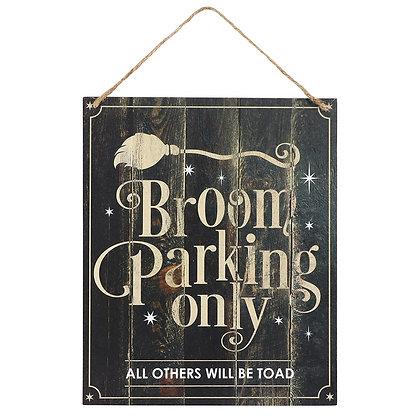 Broom Parking Only Hanging Plaque