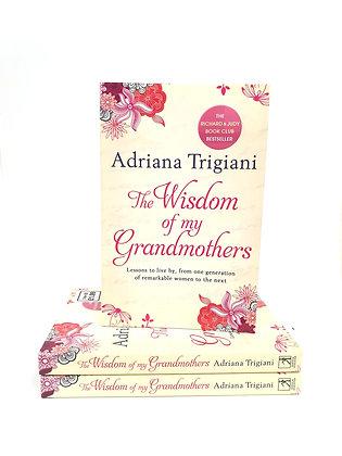 The Wisdom of my Grandmothers - Adriana Trigiani