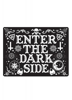 Enter The Dark Side Mini Tin Sign