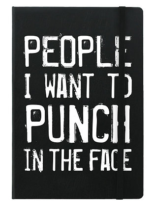 People I Want to Punch A5 Notebook