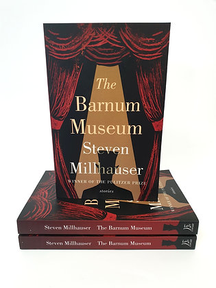 The Barnum Museum - Steven Milhauser